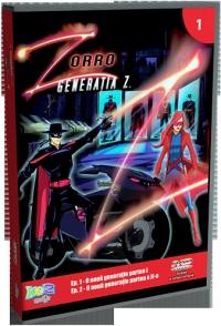 Zorro - Generatia Z, DVD volumul 1 (Ep. 1 O noua generatie partea I, Ep. 2 O noua generatie partea a II-a)