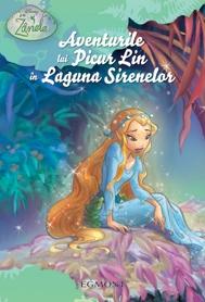 Azi, la biblioteca: Aventurile lui Picur Lin in Laguna Sirenelor