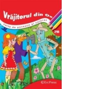 Vrajitorul Din Oz Carte De Povestit Si Colorat