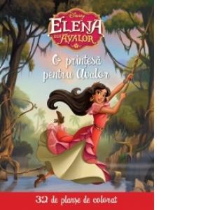 Disney Elena Din Avalor O Printesa Pentru Avalor 32 De
